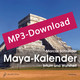 Der Maya-Kalender, Audio-MP3-Download