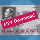 D.N. Dunlop - ein Initiat des Westens, Audio-MP3-Download