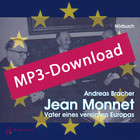 Jean Monnet – Vater eines vereinten Europas, Audio-MP3-Download