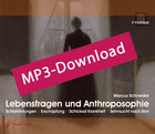 Lebensfragen und Anthroposophie, Audio-MP3-Download